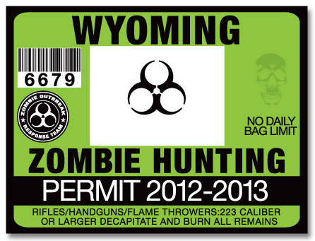 Zombie hunting permit license choose from all u s states for Wyoming fishing license