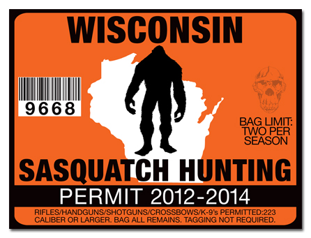 Sasquatch hunting permit license choose from all u s for Wisconsin fishing license